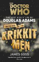 Cover for Doctor Who and the Krikkitmen by Douglas Adams, James Goss