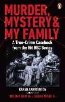 Cover for Murder, Mystery and My Family  by Karen Farrington