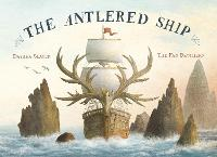 Cover for The Antlered Ship by Dashka Slater