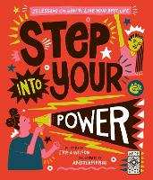 Cover for Step Into Your Power 23 lessons on how to live your best life by Jamia Wilson