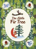 Cover for The Little Fir Tree From an original story by Hans Christian Andersen by Christopher Corr