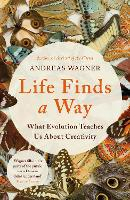 Cover for Life Finds a Way  by Andreas Wagner