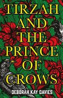 Cover for Tirzah and the Prince of Crows by Deborah Kay Davies