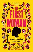 Cover for The First Woman by Jennifer Nansubuga Makumbi