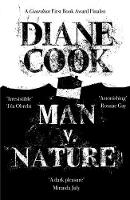 Cover for Man V. Nature by Diane Cook