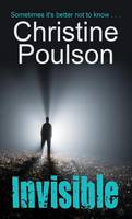 Cover for Invisible by Christine Poulson