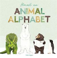 Cover for Almost an Animal Alphabet by Katie Viggers