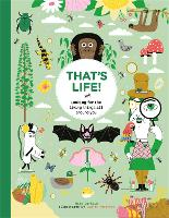 Cover for That's Life! Looking for the Living Things All Around You by Mike Barfield