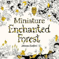 Cover for Miniature Enchanted Forest by Johanna Basford