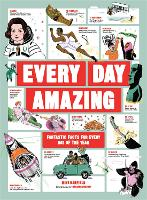 Cover for Every Day Amazing Fantastic Facts for Every Day of the Year by Mike Barfield