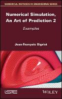 Cover for Numerical Simulation, An Art of Prediction, Volume 2  by Jean-Francois Sigrist