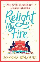 Cover for Relight My Fire  by Joanna Bolouri