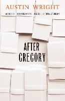 Cover for After Gregory by Austin (Author) Wright