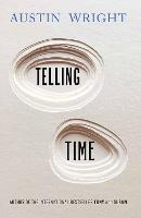 Cover for Telling Time by Austin (Author) Wright