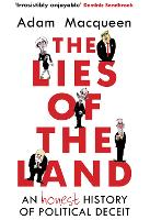 Cover for The Lies of the Land  by Adam Macqueen