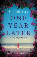 Cover for One Year Later by Sanjida Kay