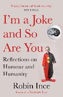 Cover for I'm a Joke and So Are You  by Robin Ince, Stewart Lee