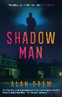 Cover for Shadow Man by Alan Drew