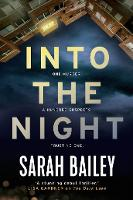 Cover for Into the Night by Sarah Bailey