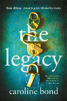 Cover for The Legacy by Caroline Bond