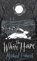 Cover for The White Hare by Michael Fishwick
