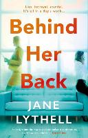 Cover for Behind Her Back by Jane Lythell