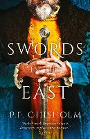 Cover for Swords in the East by P. F. Chisholm