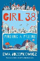 Cover for Girl 38: Finding a Friend by Ewa Jozefkowicz