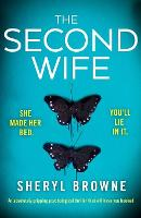 Cover for The Second Wife  by Sheryl Browne