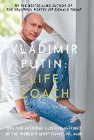 Cover for Vladimir Putin: Life Coach by Robert Sears