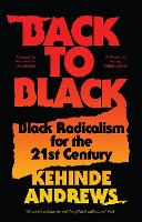 Cover for Back to Black  by Kehinde Andrews