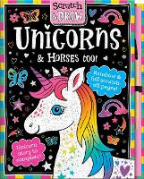 Cover for Scratch and Draw Horses and Unicorns by Joshua George