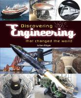 Cover for Discovering engineering that changed the world by Julian Edgar