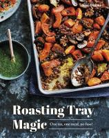Cover for Roasting Tray Magic  by Sue Quinn