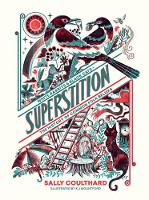 Cover for Superstition  by Sally Coulthard