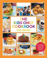 Cover for The Kids Only Cookbook by Sue Quinn