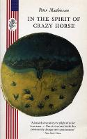 Cover for In the Spirit of Crazy Horse by Peter Matthiessen
