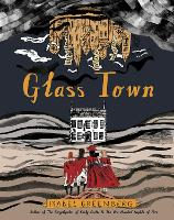 Cover for Glass Town by Isabel Greenberg