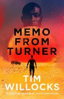 Cover for Memo From Turner by Tim Willocks