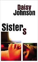 Cover for Sisters by Daisy Johnson
