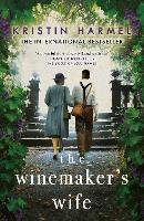 Cover for The Winemaker's Wife by Kristin Harmel