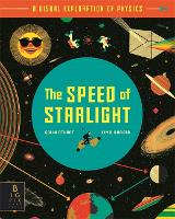 Cover for The Speed of Starlight How Physics, Light and Sound Work by Colin Stuart