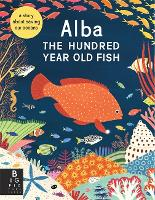 Cover for Alba the Hundred Year Old Fish by Lara Hawthorne