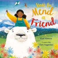 Cover for How To Mend a Friend by Karl Newson