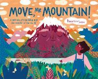 Cover for Move, Mr Mountain! by Francesca Sanna