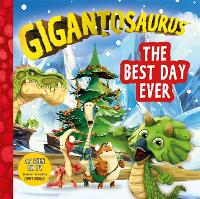 Cover for Gigantosaurus: The Best Day Ever by Jonny Duddle