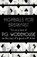 Cover for Highballs for Breakfast by P.G. Wodehouse