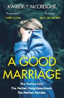 Cover for A Good Marriage by Kimberly McCreight