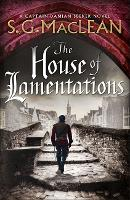 Cover for The House of Lamentations  by S. G. MacLean