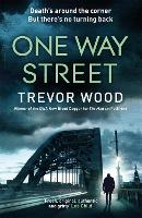 Cover for One Way Street  by Trevor Wood